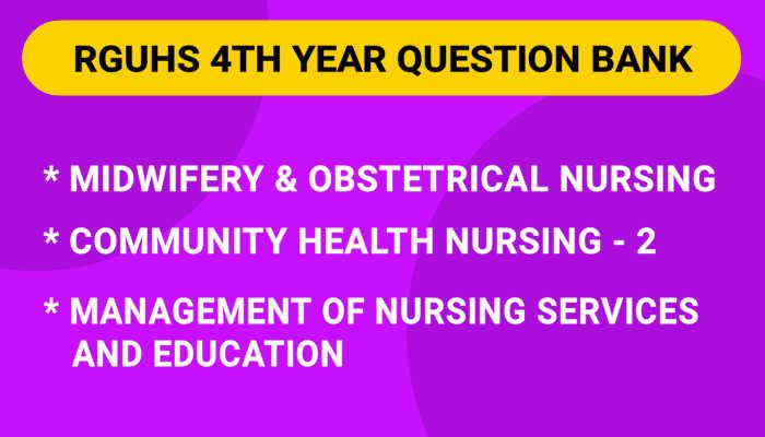RGUHS B.Sc Nursing 4th Year Question Bank, Blueprint PDF 2021