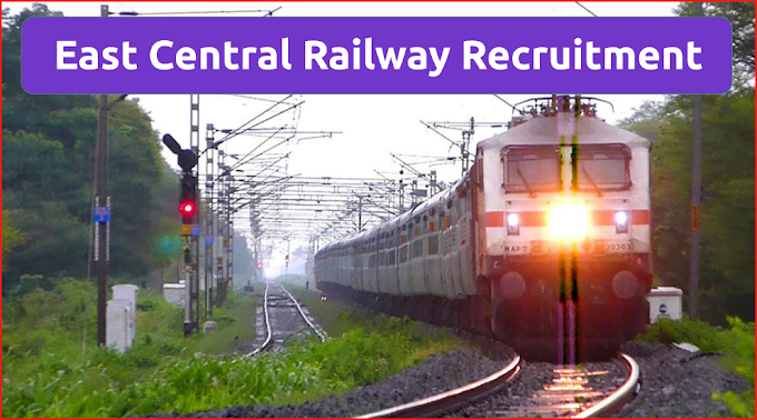 East Central Railway Recruitment Track Maintainer Posts