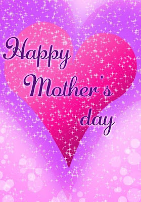 Mother's day Wishes,Greetings,Messages and Images. Goto kwikk.blogspot.com
