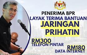 Penerima BPR layak untuk Bantuan Jaringan Prihatin RM300 Peranti, RM180 Data