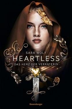 Bücherblog. Rezension. Buchcover. Heartless - Der Kuss der Diebin (Band 2) von Sara Wolf. Fantasy. Jugendbuch. Ravensburger.