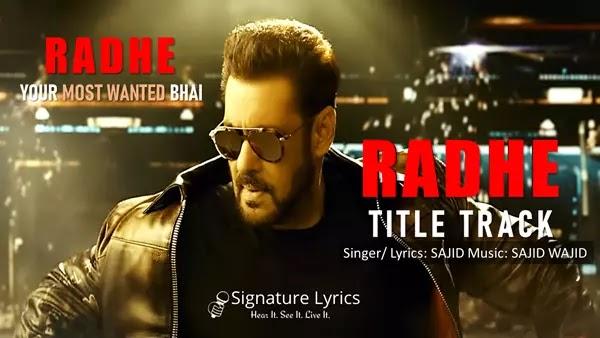 Radhe Title Track Lyrics - SAJID - WAJID | Ft Salman Khan