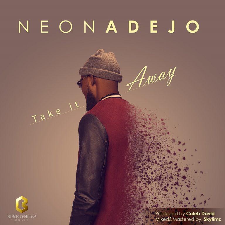 Trending Nigerian Gospel Songs 2018: Neon Adejo ''Take It