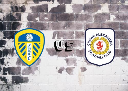 Leeds United vs Crewe Alexandra  Resumen