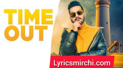 Time Out टाइम आउट Song Lyrics   ASHU SANDAL   Latest Punjabi Song 2020