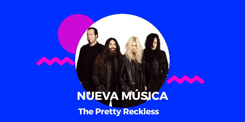 The Pretty Reckless estrena sencillo