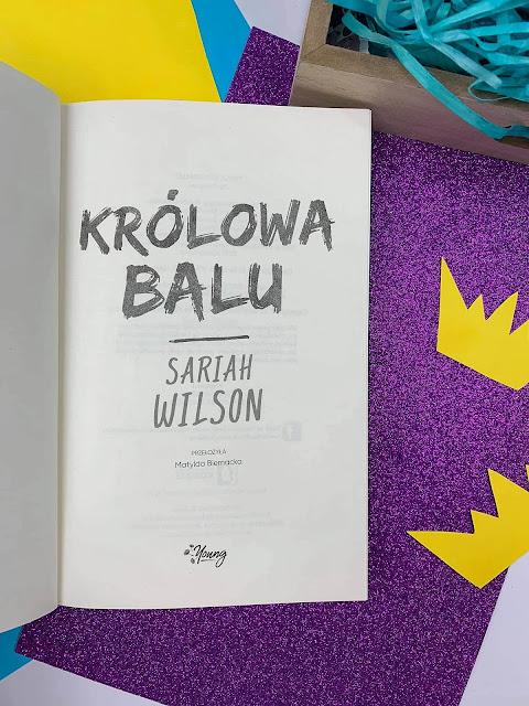 """""""Królowa balu"""" Sariah Wilson"""