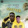 MUSIC: Eto_white X Sunjay - Matter