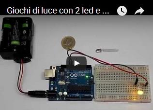 Giochi di luce con 2 led e Arduino UNO R3