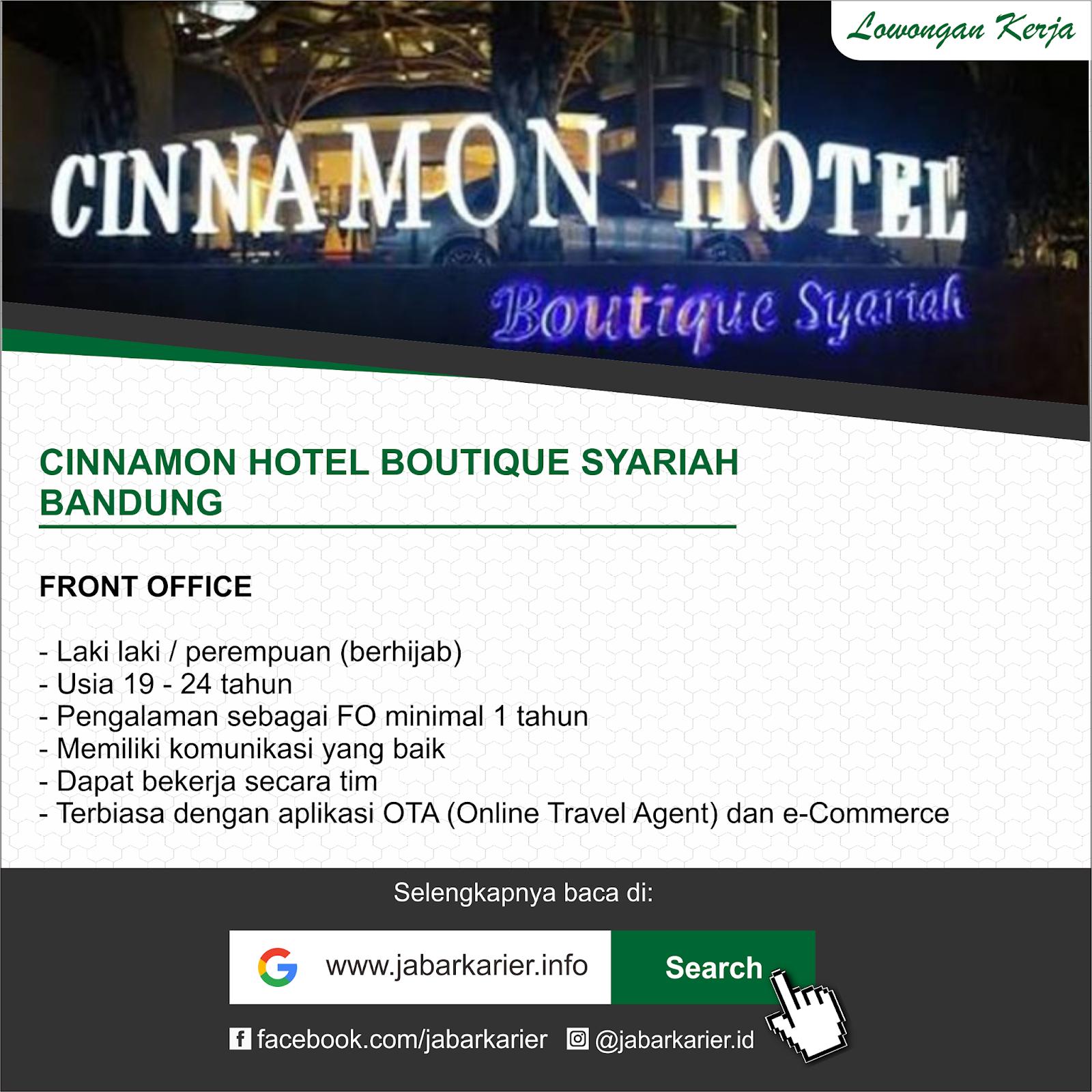 Lowongan Kerja Cinnamon Hotel Boutique Syariah Bandung Lowongan Kerja Terbaru Tahun 2020 Informasi Rekrutmen Cpns Pppk 2020