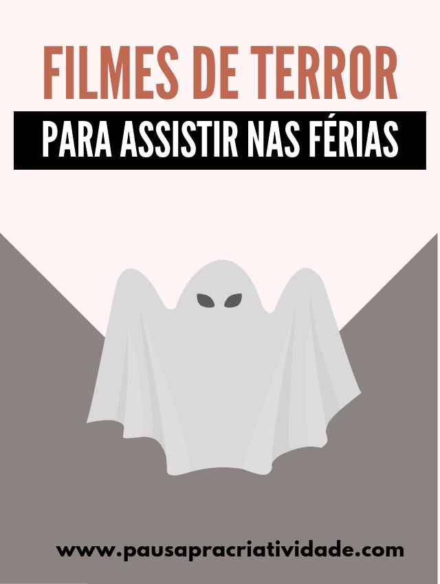 15 filmes de Terror para assistir nas férias