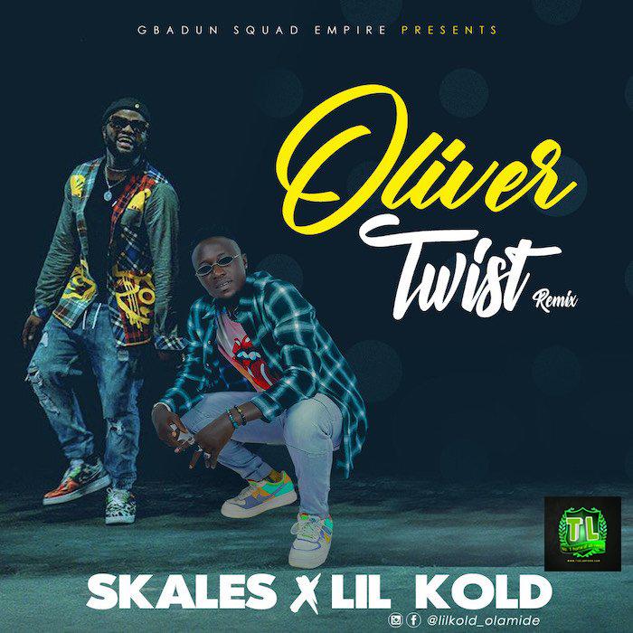Skales Oliver Twist  Ft Lil Kold Remix mp3 download teelamford