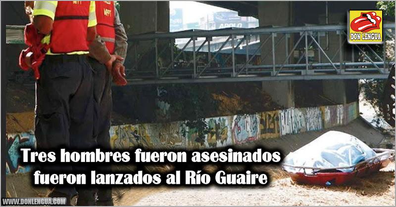 Tres hombres fueron asesinados y lanzados al Río Guaire