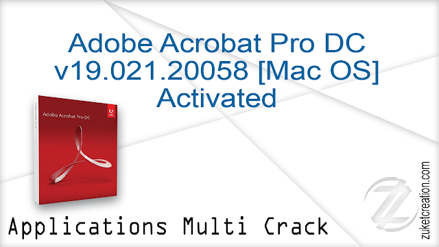 Adobe Acrobat Pro DC v19.021.20058 Mac Activated