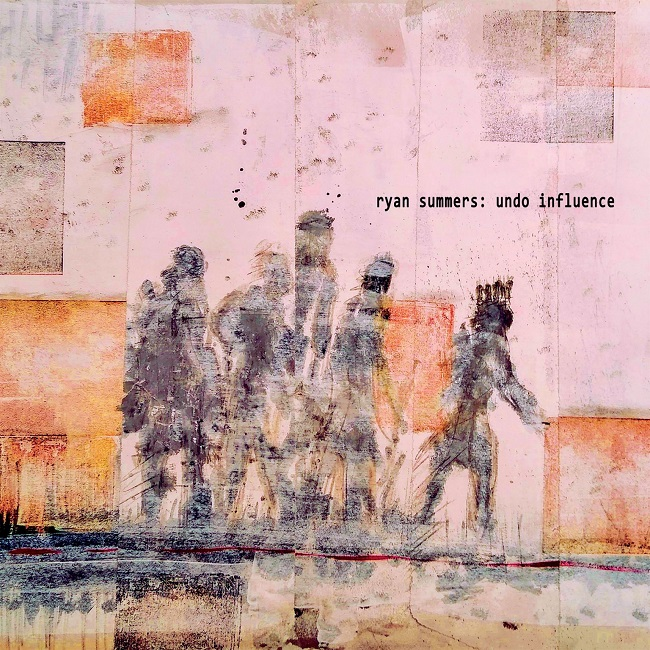 Ryan Summers - Undo Influence