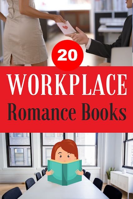 Workplace Romance Themed Novels to add to your TBR pile