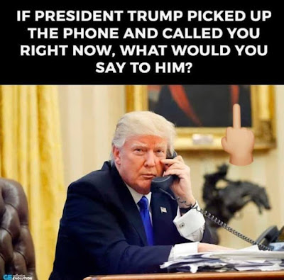 If Trump called you right now what would you tell him..