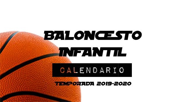 BALONCESTO INFANTIL: Disponible Calendario Temporada 2019-20