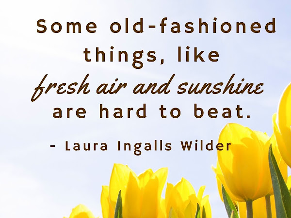 Laura Ingalls Wilder Sunshine Quote and Printable