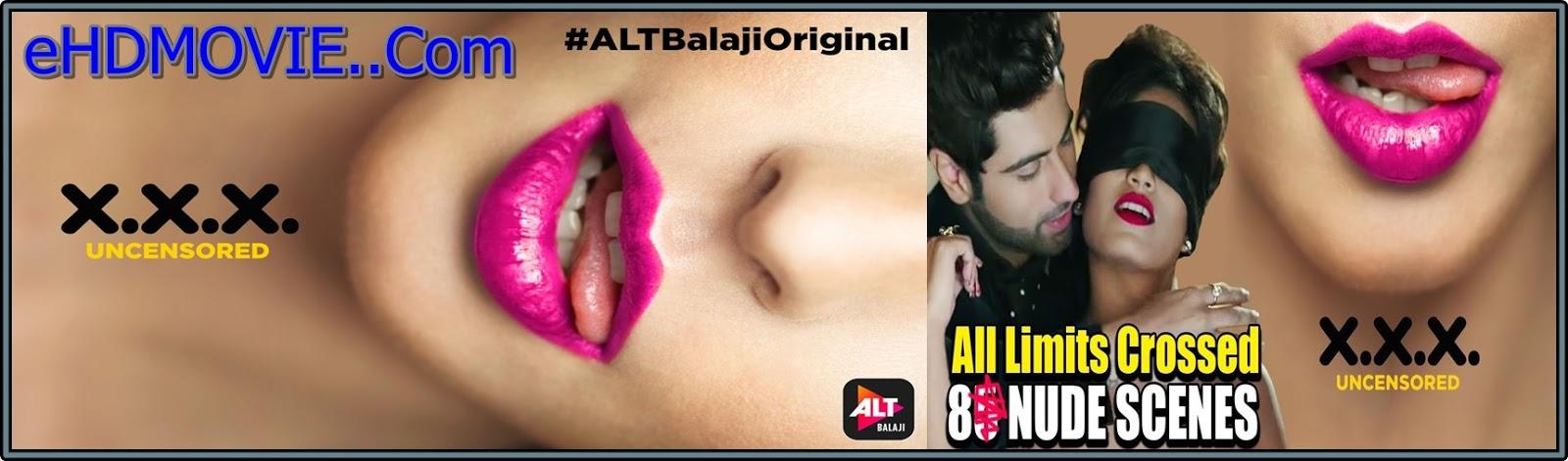 XXX UNCENSORED Alt Balaji Season 1 2018 Bengali Web Series All Episode Original 480p - 720p ORG WEB-DL 450MB - 650MB - 900MB