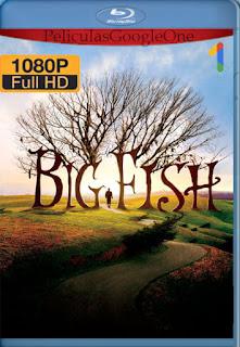 El Gran pez (Big Fish) (2003) [1080p BRrip] [Latino-Inglés] [LaPipiotaHD]