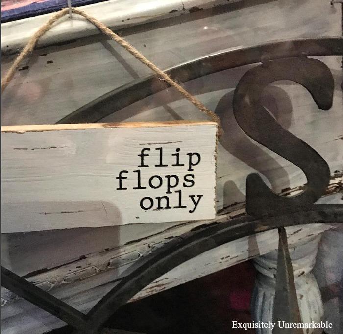 Flip Flops Only Sign