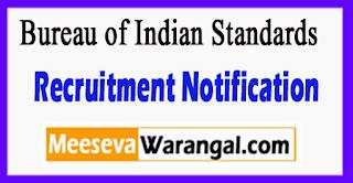 BIS Bureau of Indian Standards Recruitment Notification 2017 Last Date 03-06-2017