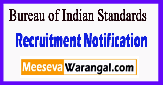 BIS Bureau of Indian Standards Recruitment Notification
