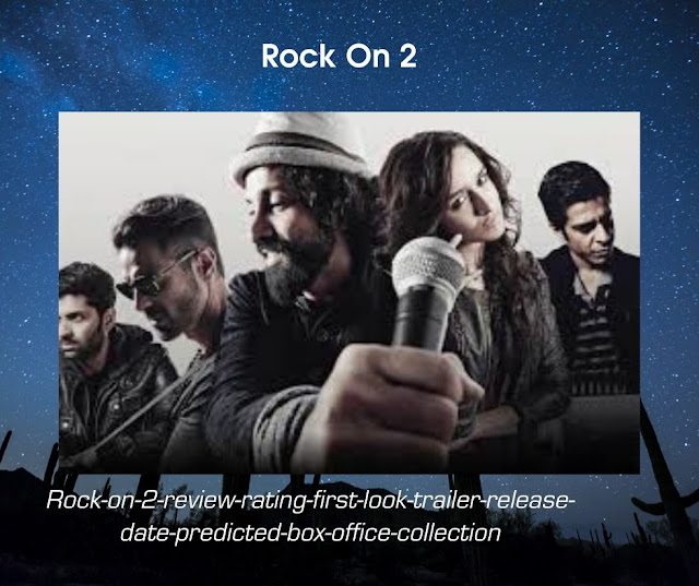 Rock-on-2-review-rating-first-look-trailer-release-date-predicted-box-office-collection