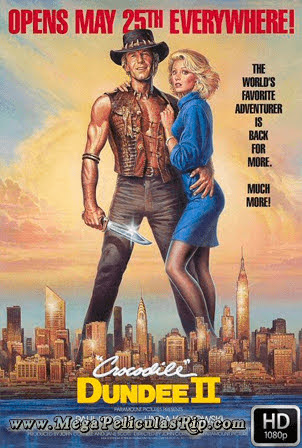 Cocodrilo Dundee 2 [1080p] [Latino-Ingles] [MEGA]