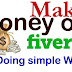 How To Make Money On Fiverr By Doing simple Work