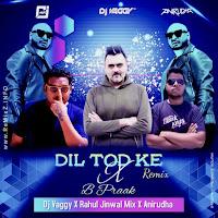 dil-tod-ke-b-praak-deep-house-mix-.jpg