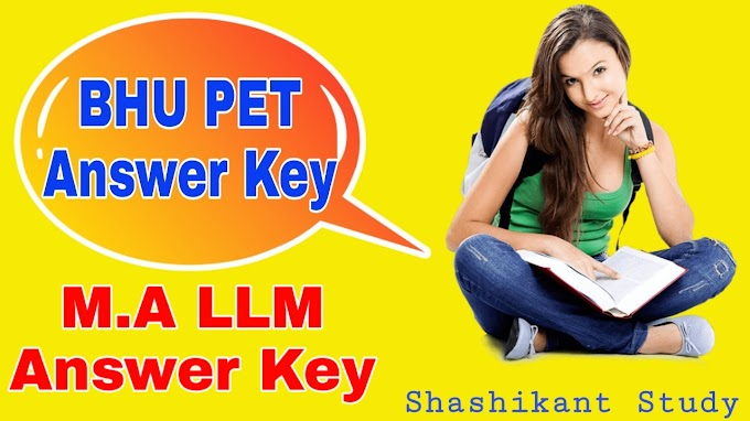 BHU PET M.A LLM Answer Key