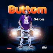 Music: G-Kross - Buttom