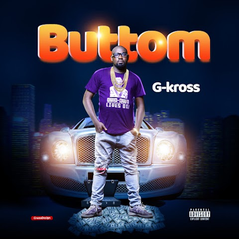 Music: G-Kross - Buttom