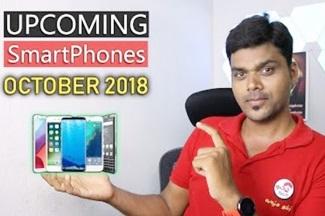 Top Upcoming Smartphones October 2018 | Tamil Tech