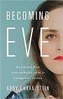 https://www.amazon.com/Becoming-Eve-Journey-Ultra-Orthodox-Transgender/dp/1580059163