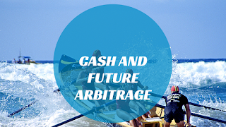 Cash and future arbitrage