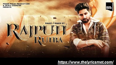 Raahi Song Lyrics | Rajputi Rutba | Frame Phaad Productions | New Punjabi Song 2020