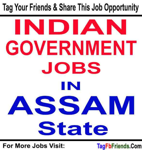 Assam Police Jobs Recruitment 2020, Platoon Commander