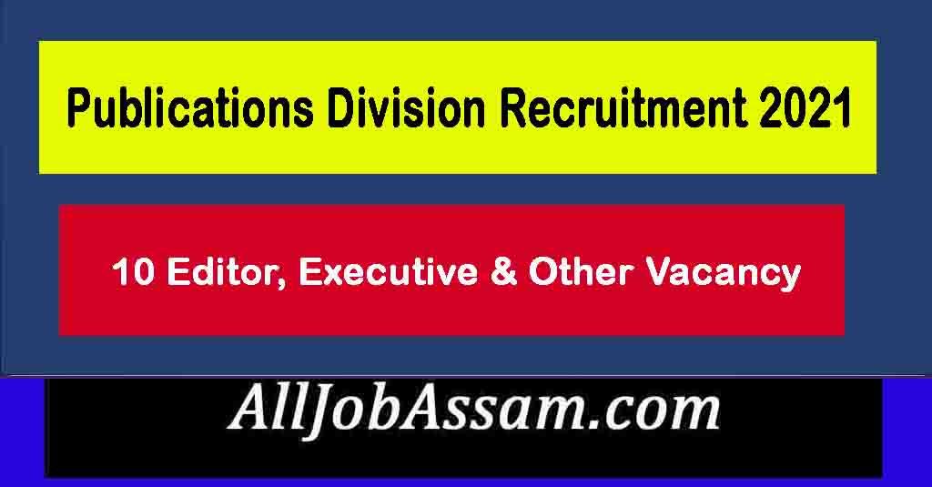 Publications Division Recruitment 2021