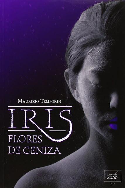 Flores de ceniza | Iris #1 | Maurizio Temporin