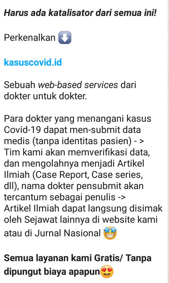 Perkenalkan ⬇️    *kasuscovid.id*    Sebuah _web-based services_ dari dokter untuk dokter.