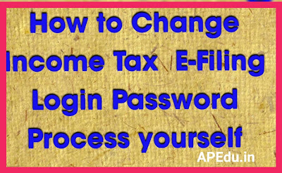 How to Change Income Tax  E-Filing Login Password Process yourself