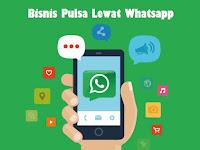 Bisnis Pulsa Lewat Whatsapp Solusi Transaksi Lebih Mudah