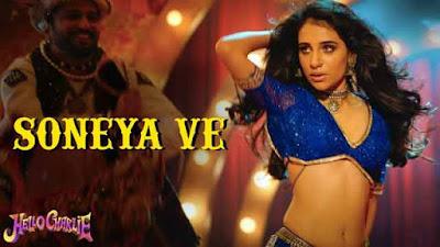 Hello Charlie Movie Soneya Ve Song Kanika Kapoor