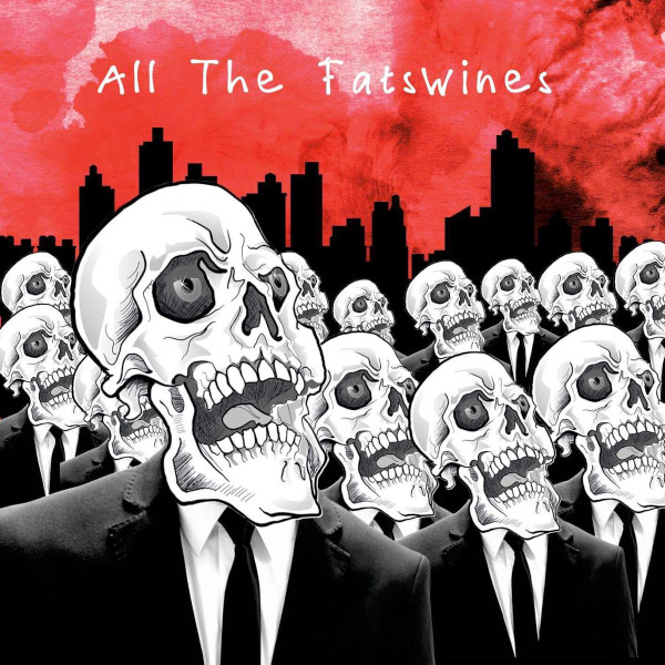 """The Fatswines stream new EP """"All The Fatswines"""""""