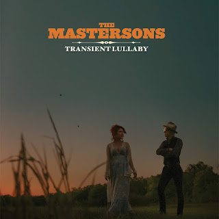 "The Mastersons ""Transient Lullaby"""