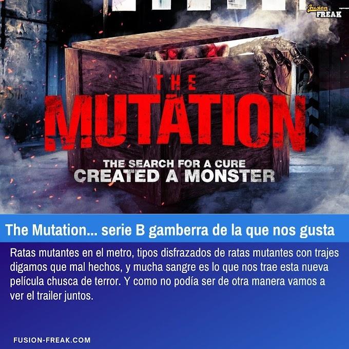 Trailer de la película de serie B, The Mutation