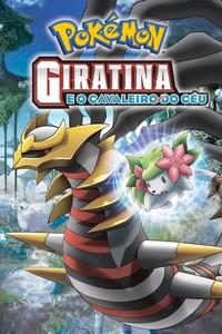 Pokémon 11: Giratina e o Cavaleiro do Céu (2008) Dublado 360p